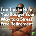 tips for budget and retirement