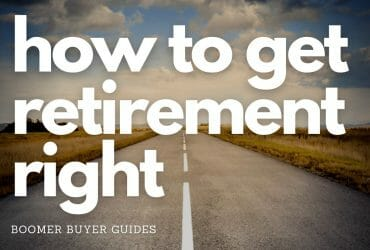 featured how to get retirement right How to Get Retirement Right – Everything You Need to Know to Prepare for Your Retirement
