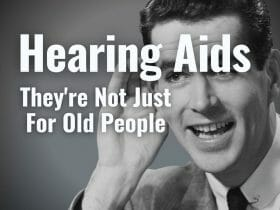 hearing aids not just for old people