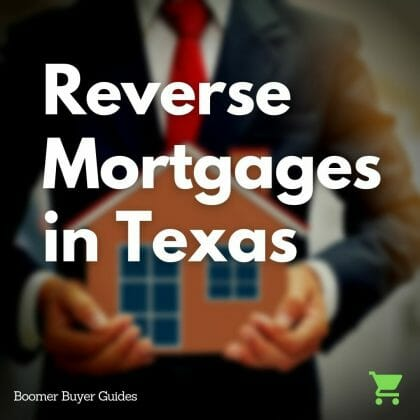 reverse mortgages in texas