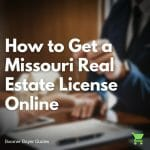 how to get a missouri real estate license